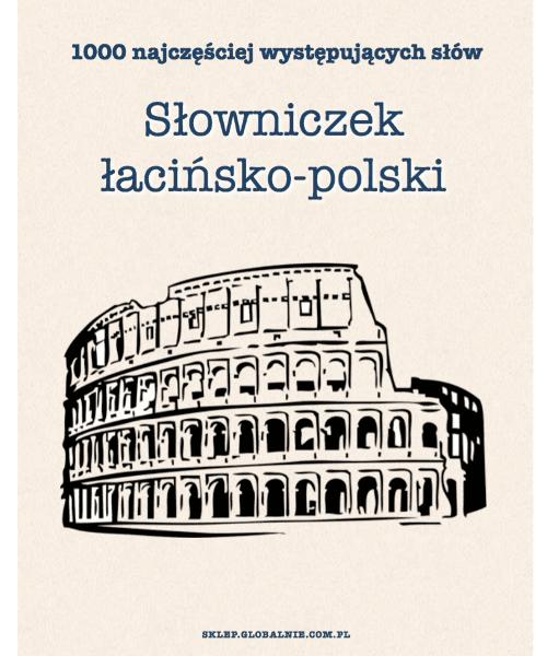 Piotr Bańkowski, Słowniczek łacińsko-polski. 1000 najczęściej występujących słów | PDF