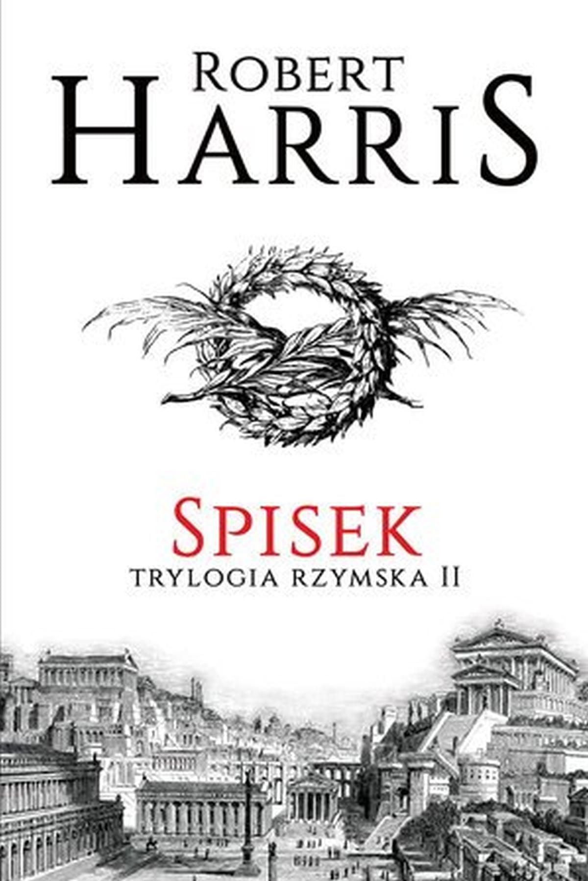 Spisek. Trylogia rzymska. Tom 2