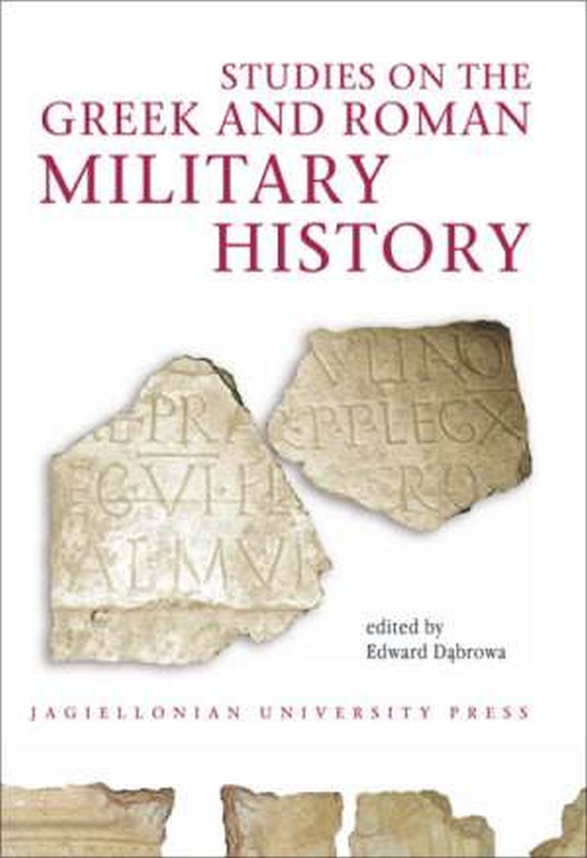 Studies on the Greek and Roman Military History. Electrum vol. 14