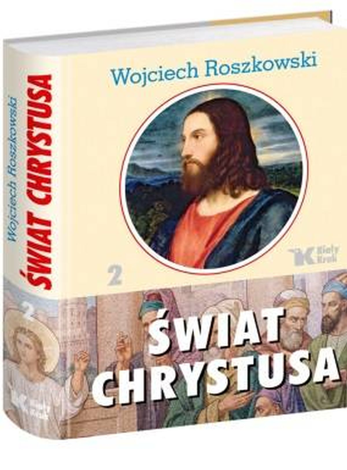 Świat Chrystusa. Tom 2