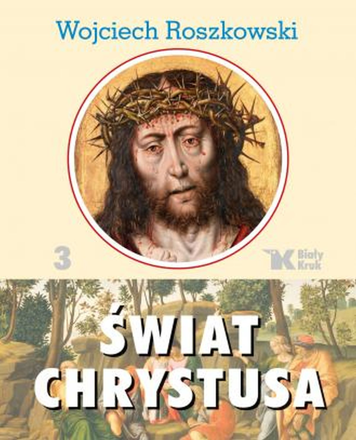 Świat Chrystusa. Tom 3