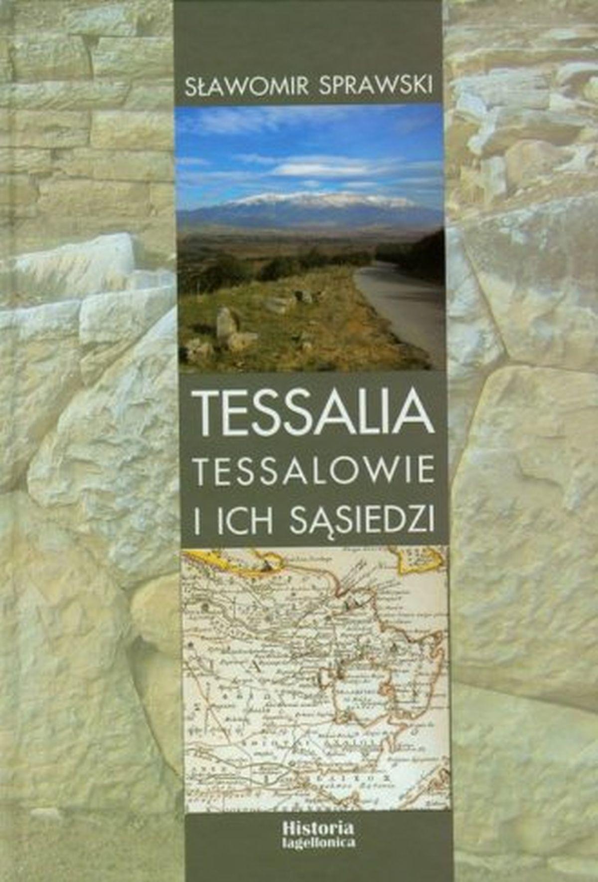 Tessalia. Tessalowie i ich sąsiedzi