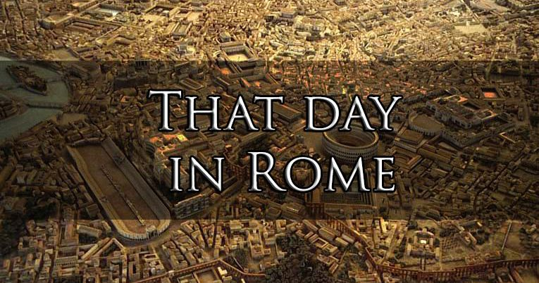That day in Rome