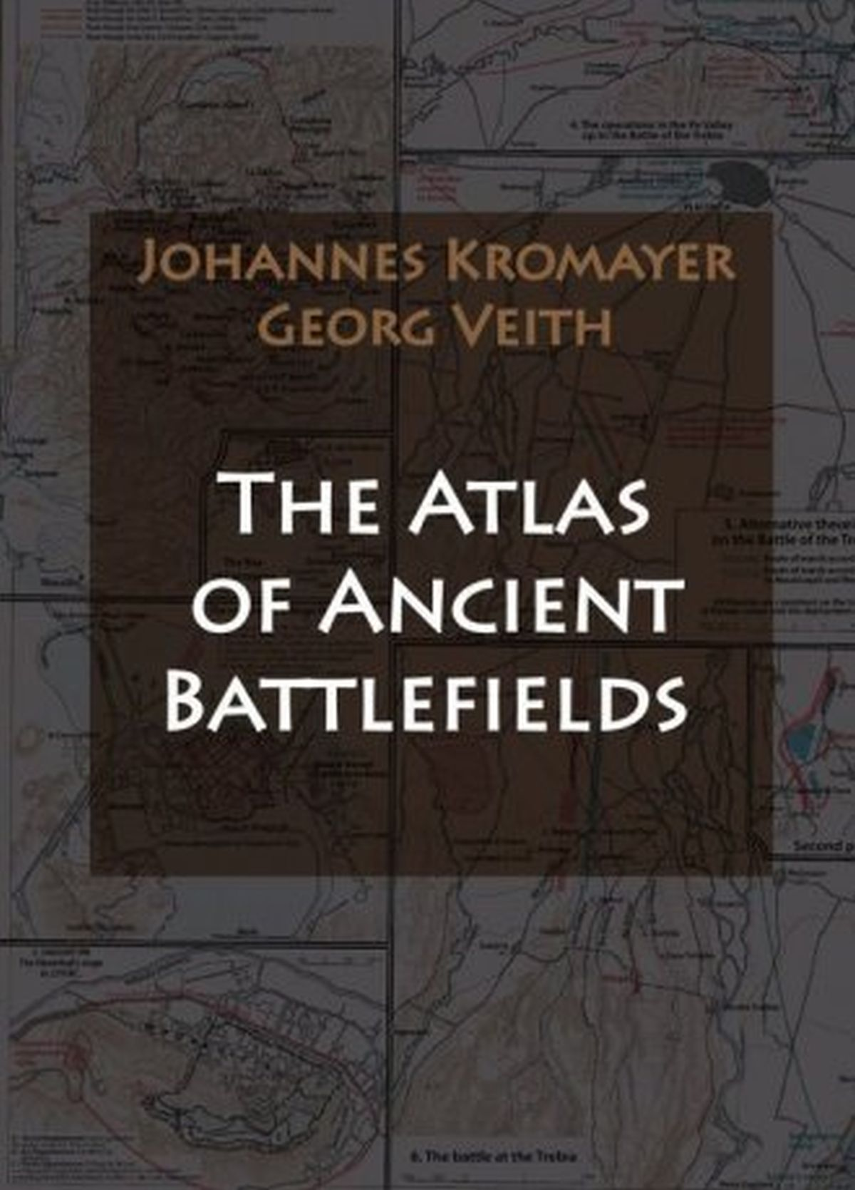 The Atlas of Ancient Battlefields