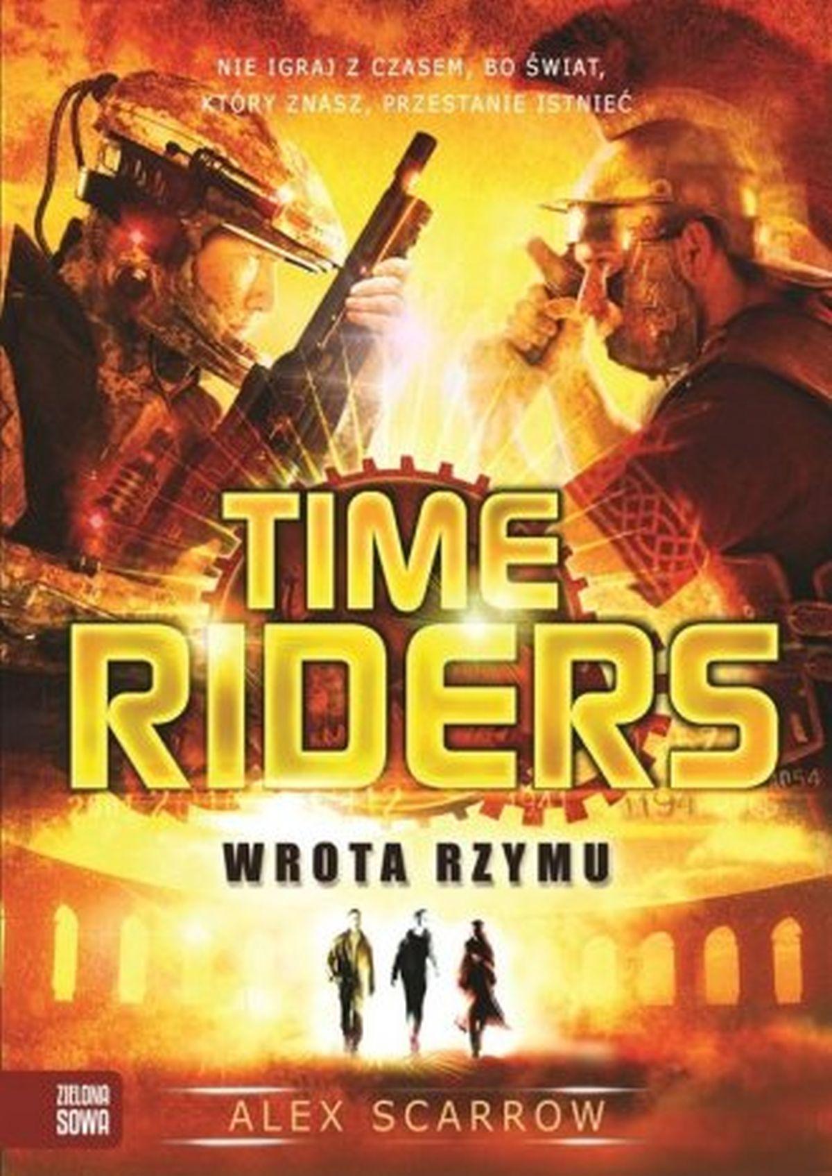 Alex Scarrow, Time Riders. Wrota Rzymu