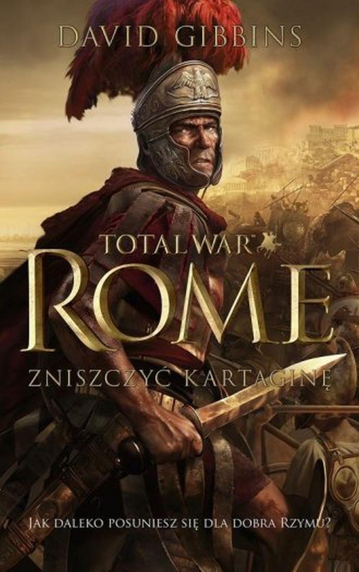 David Gibbins, Total War Rome. Zniszczyć Kartaginę