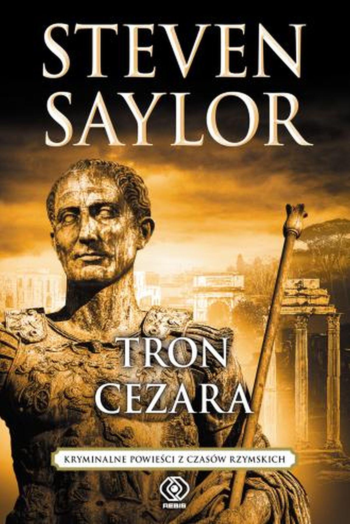 Steven Saylor, Tron Cezara