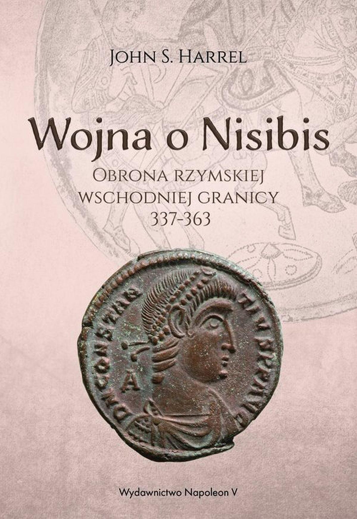 John S. Harrel, Wojna o Nisibis 337-363