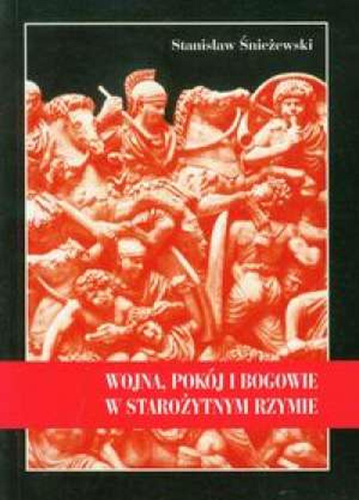 Wojna, pokój i bogowie w starożytnym Rzymie