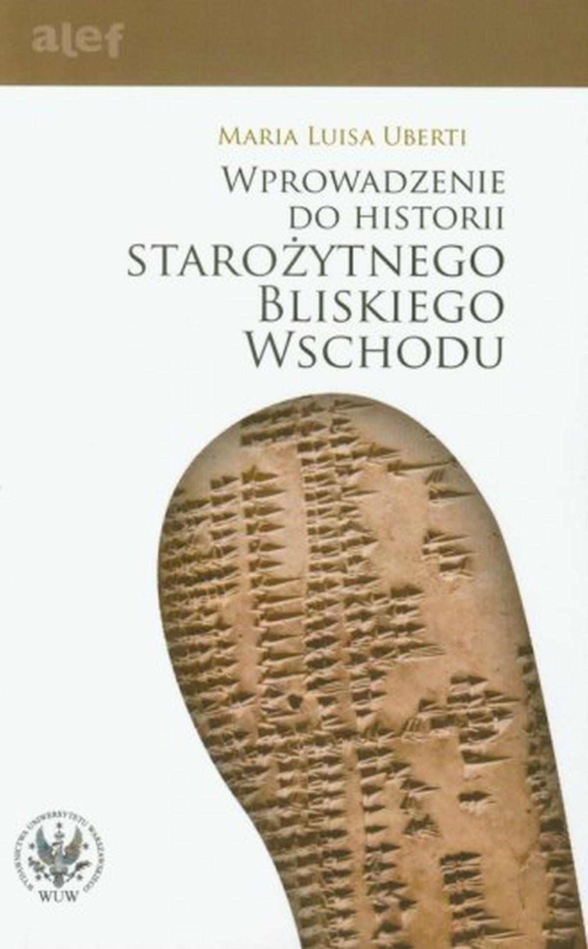 Wprowadzenie do historii Starożytnego Bliskiego Wschodu