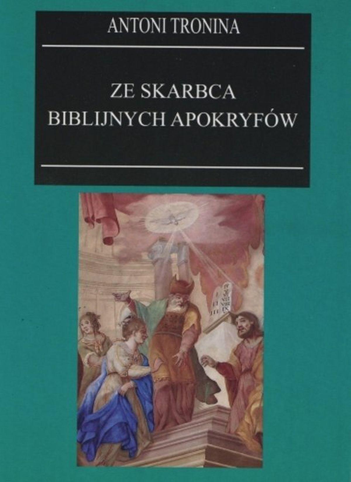 Ze skarbca biblijnych apokryfów