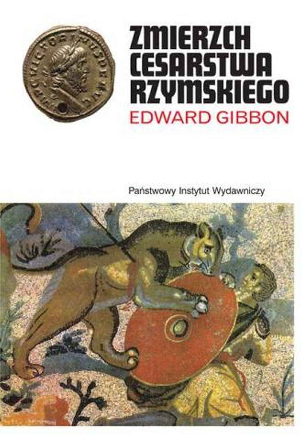 Edward Gibbon, Zmierzch Cesarstwa Rzymskiego. PAKIET