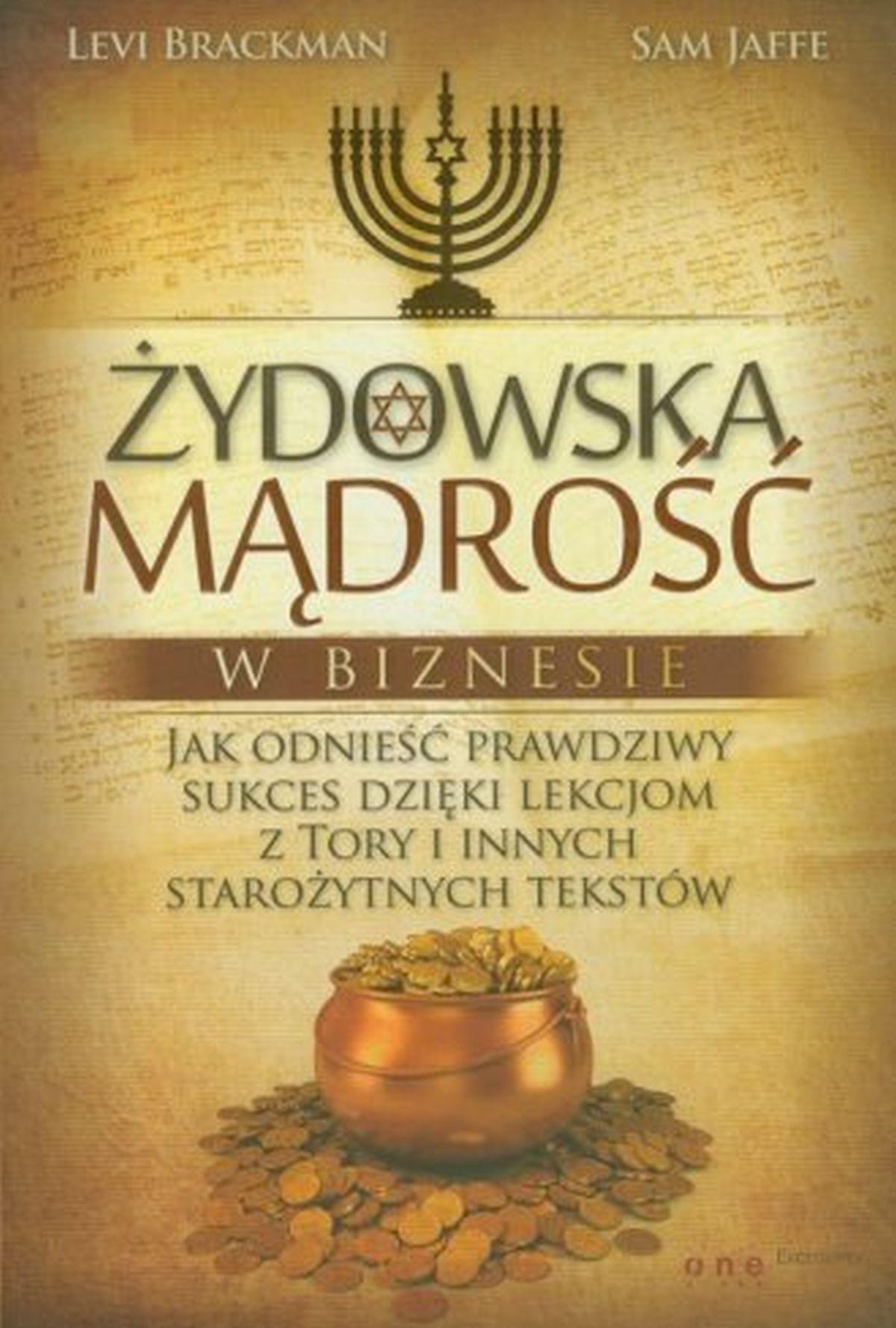 Żydowska mądrość w biznesie. Jak odnieść sukces dzięki lekcjom z Tory i innych starożytnych tekstów