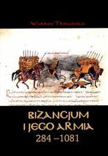 Bizancjum i jego armia 284-1081