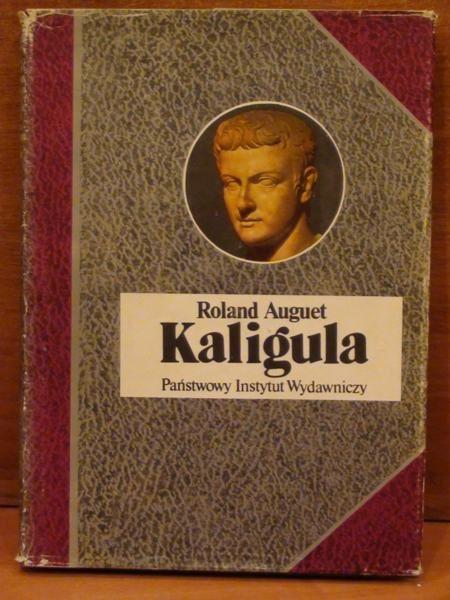Kaligula czyli władza w ręku dwudziestolatka