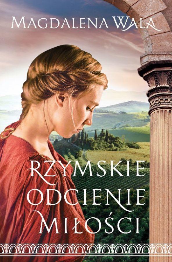 Rzymskie odcienie miłości, Magdalena Wala