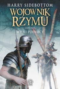 Wojownik Rzymu: Wilki Północy