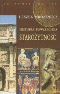 Leszek Mrozewicz, Historia powszechna. Starożytność. Seria: Zrozumieć dzieje