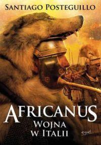 Santiago Posteguillo, Africanus wojna w Italii. Tom 2