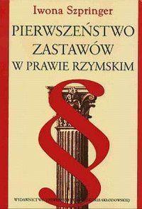 Pierwszeństwo zastawów w prawie rzymskim