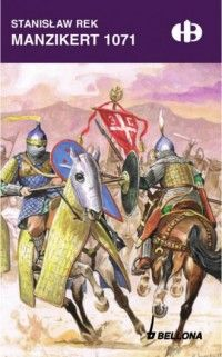 Stanisław Rek, Manzikert 1071