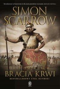 Simon Scarrow, Orły imperium 13. Bracia krwi