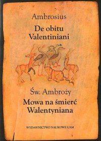 św. Amboży, Mowa na śmieć Walentyniana. De obitu Valentiniani