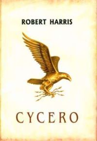 Robert Harris, Cycero
