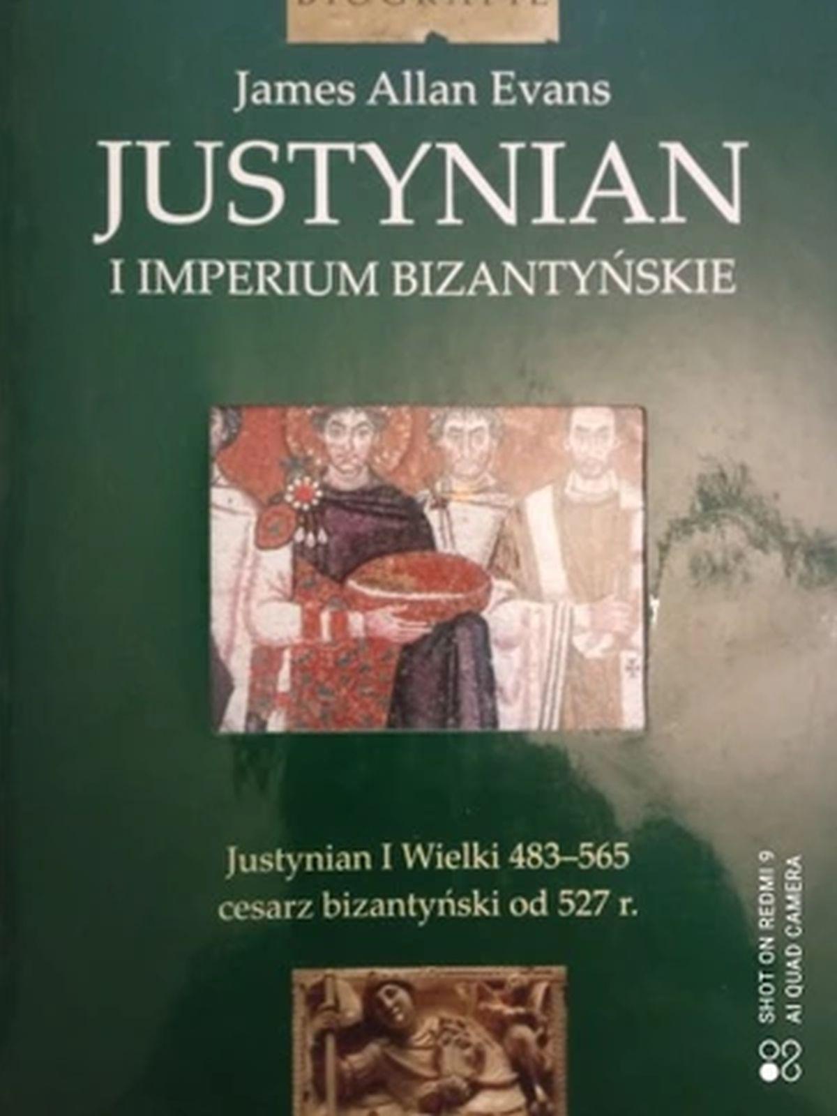 Justynian i Imperium Bizantyjskie