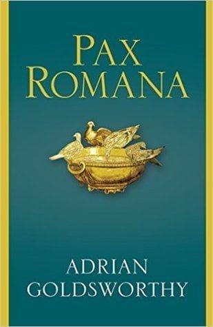 Pax Romana, Adrian Goldsworthy