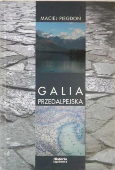 Maciej, Piegdoń, Galia Przedalpejska