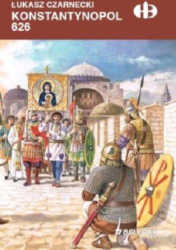 Łukasz Czarnecki, Konstantynopol 626