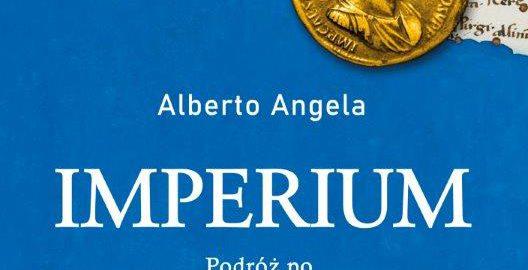 Imperium. Podróż po Cesarstwie Rzymskim śladem jednej monety autorstwa Alberto Angela
