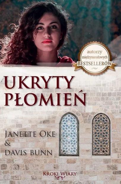 Janette Oke, Davis Bunn, Ukryty płomień