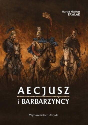 Aecjusz i barbarzyńcy