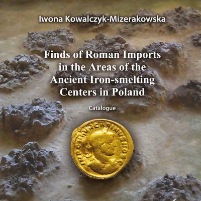 Finds of Roman imports in the Area of the Ancient Iron-melting Centers in Poland