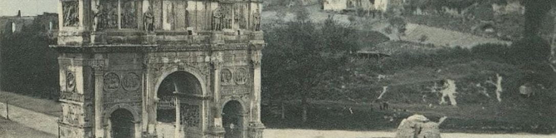 The Arch of Constantine the Great on a postcard from the beginning of the 20th century