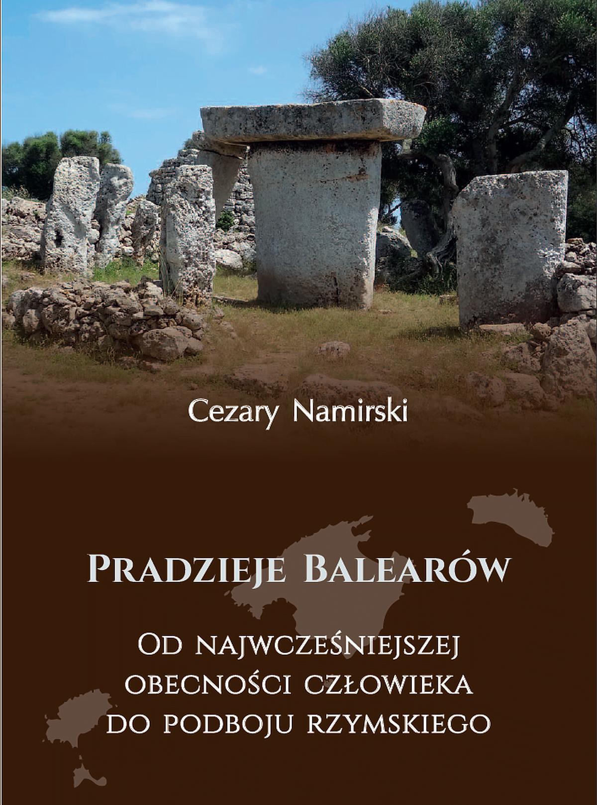 Pradzieje Balearów, Cezary Namirski