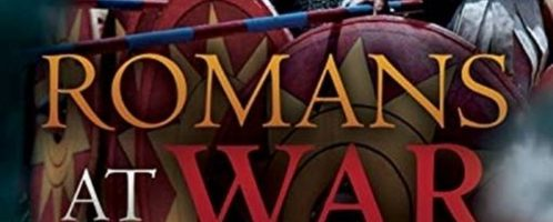 Romans at War The Roman Military in the Republic and Empire