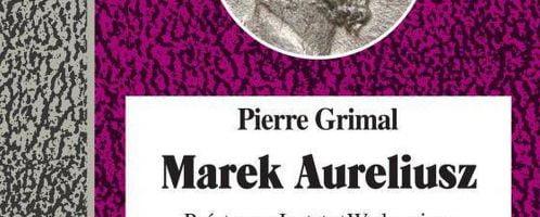 Pierre Grimal, Marek Aureliusz