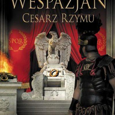 Wespazjan. Cesarz Rzymu
