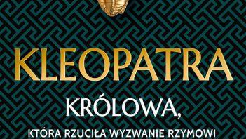 KONKURS: Kleopatra. Królowa