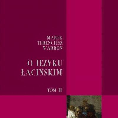 O języku łacińskim. Tom II