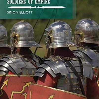 Roman Legionaries: Soldiers of Empire