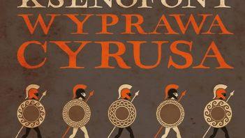 KONKURS: Wyprawa Cyrusa