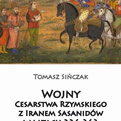 Wojny Cesarstwa Rzymskiego z Iranem Sasanidów w latach 226 - 363