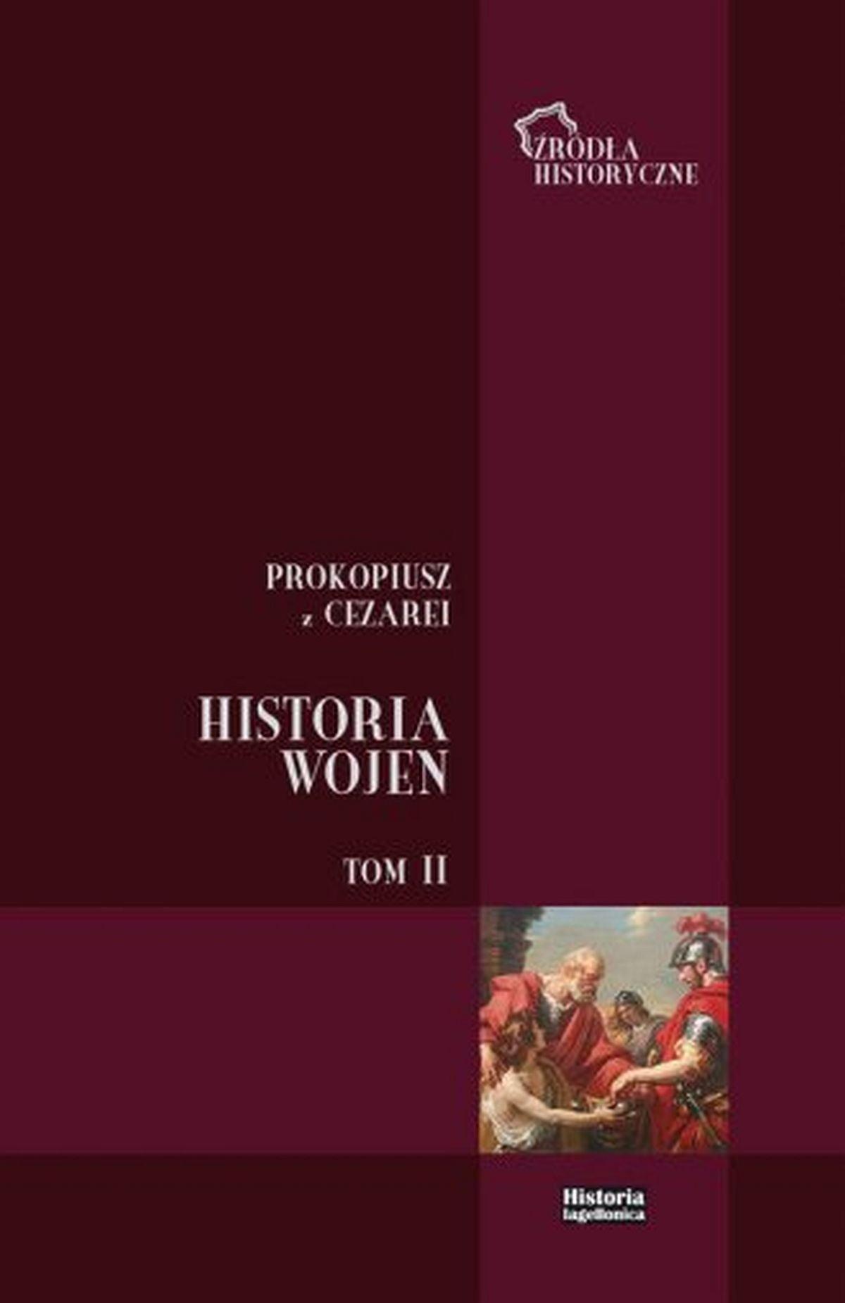 Historia wojen. Tom 2. Wojny z Gotami. Seria: Źródła historyczne