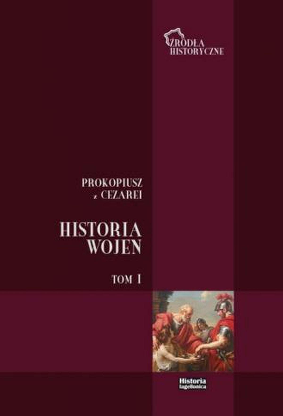 Historia Wojen. Tom I. Księga I-IV. Seria: Źródła historyczne