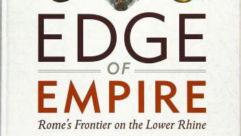 Recenzja: Edge of Empire. Rome's Frontier on the Lower Rhine